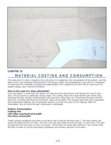 Material costing and consumption  How to calculate the cost of shoe components. Pattern consumption, cutting loss, labor, overhead, and profit and currency conversion are all important factors which make up the cost of a shoe.