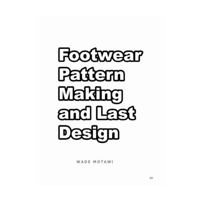 Footwear Pattern Making And Last Design Pdf How Shoes Are Made The Sneaker Factory