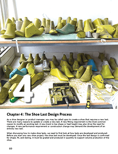CHAPTER 4 : THE FOOTWEAR LAST DESIGN PROCESS How shoe lasts are designed and developed. Wood, plastic, and metal last design and production.
