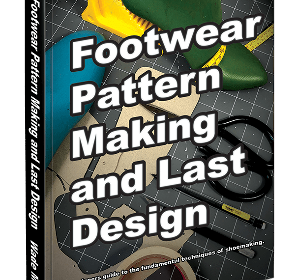 Footwear Pattern Pattern Cutting: Step by Step Patterns for Footwear