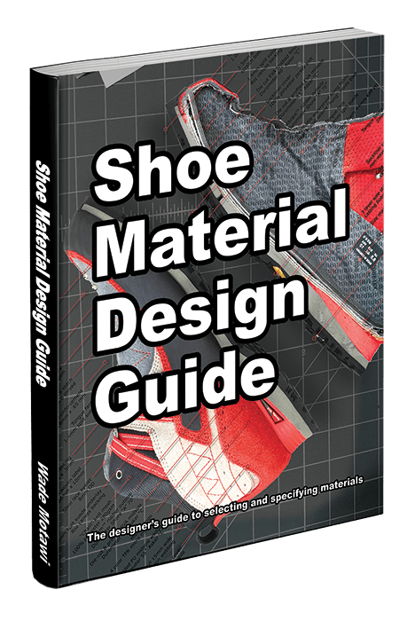 Shoe Material Design Guide ISBN-10:099870704X ISBN-13: 978-0998707044