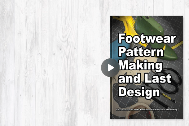 Footwear Pattern Making and Last Design